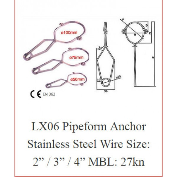 "LX06 Pipeform Anchor Stainless Steel Wire Size: 2"" / 3"" / 4"" MBL: 27kn"